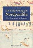 Die Entdeckung des Nordpazifiks (eBook, ePUB)