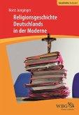 Religionsgeschichte Deutschlands in der Moderne (eBook, ePUB)