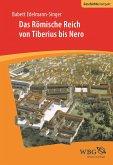 Das Römische Reich von Tiberius bis Nero (eBook, ePUB)