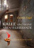 Kalle und seine Abenteuerbande (eBook, ePUB)