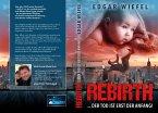 Rebirth ...der Tod ist erst der Anfang! (eBook, ePUB)