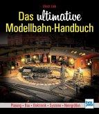 Das ultimative Modellbahn-Handbuch (Mängelexemplar)