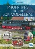 Profi-Tipps für den Lok-Modellbau (Mängelexemplar)