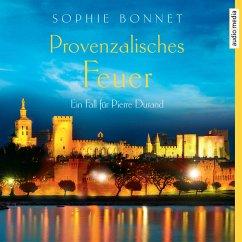 Provenzalisches Feuer / Pierre Durand Bd.4 (MP3-Download) - Bonnet, Sophie