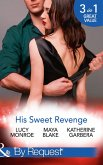 His Sweet Revenge: Wedding Vow of Revenge / His Ultimate Prize / Bound by a Child (Mills & Boon By Request) (eBook, ePUB)
