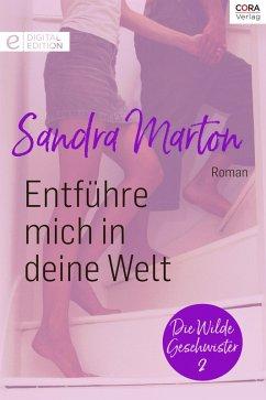 Entführe mich in deine Welt (eBook, ePUB) - Marton, Sandra
