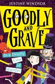 Goodly and Grave in a Deadly Case of Murder (Goodly and Grave, Book 2) (eBook, ePUB)