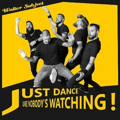 Just Dance Like Nobody'S Lp - Walter Subject