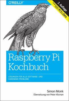 Raspberry-Pi-Kochbuch (eBook, ePUB) - Monk, Simon