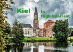 Kiel in High Contrast (Wandkalender 2018 DIN A4 quer) Dieser erfolgreiche Kalender wurde dieses Jahr mit gleichen Bildern und aktualisiertem Kalendarium wiederveröffentlicht.