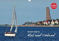 Kiel und Umland (Wandkalender 2018 DIN A3 quer) Dieser erfolgreiche Kalender wurde dieses Jahr mit gleichen Bildern und aktualisiertem Kalendarium wiederveröffentlicht. - Kulartz, Rainer