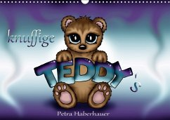 knuffige Teddys (Wandkalender 2018 DIN A3 quer)
