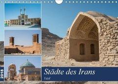 Städte des Irans - Yazd (Wandkalender 2018 DIN ...