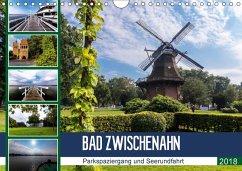 Bad Zwischenahn, Parkspaziergang und Seerundfahrt (Wandkalender 2018 DIN A4 quer) Dieser erfolgreiche Kalender wurde dieses Jahr mit gleichen Bildern und aktualisiertem Kalendarium wiederveröffentlicht.