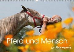 Pferd und Mensch in Harmonie (Wandkalender 2018 DIN A3 quer) Dieser erfolgreiche Kalender wurde dieses Jahr mit gleichen Bildern und aktualisiertem Kalendarium wiederveröffentlicht.