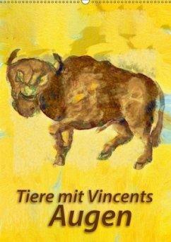 Tiere mit Vincents Augen (Wandkalender 2018 DIN A2 hoch) Dieser erfolgreiche Kalender wurde dieses Jahr mit gleichen Bildern und aktualisiertem Kalendarium wiederveröffentlicht.