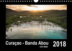 Curaçao - Banda Abou von oben (Wandkalender 2018 DIN A4 quer) - Kühnast, Yvonne; Kühnast, Tilo; naturepics