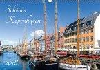 Schönes Kopenhagen (Wandkalender 2018 DIN A3 quer) Dieser erfolgreiche Kalender wurde dieses Jahr mit gleichen Bildern und aktualisiertem Kalendarium wiederveröffentlicht.