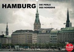 Hamburg - Die Perle des Nordens (Wandkalender 2018 DIN A3 quer) Dieser erfolgreiche Kalender wurde dieses Jahr mit gleichen Bildern und aktualisiertem Kalendarium wiederveröffentlicht.