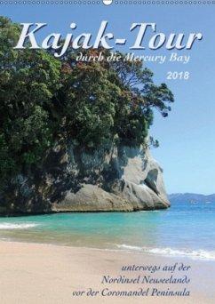 Kajak-Tour durch die Mercury Bay (Wandkalender 2018 DIN A2 hoch) Dieser erfolgreiche Kalender wurde dieses Jahr mit gleichen Bildern und aktualisiertem Kalendarium wiederveröffentlicht.