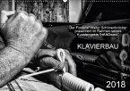Klavierbau (Wandkalender 2018 DIN A2 quer) Dieser erfolgreiche Kalender wurde dieses Jahr mit gleichen Bildern und aktualisiertem Kalendarium wiederveröffentlicht.