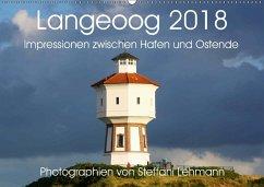 Langeoog 2018. Impressionen zwischen Hafen und Ostende (Wandkalender 2018 DIN A2 quer) Dieser erfolgreiche Kalender wurde dieses Jahr mit gleichen Bildern und aktualisiertem Kalendarium wiederveröffentlicht.