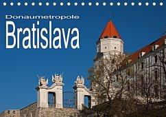 Donaumetropole Bratislava (Tischkalender 2018 DIN A5 quer)