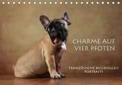Charme auf vier Pfoten - Französische Bulldoggen Portraits (Tischkalender 2018 DIN A5 quer) Dieser erfolgreiche Kalender wurde dieses Jahr mit gleichen Bildern und aktualisiertem Kalendarium wiederveröffentlicht.