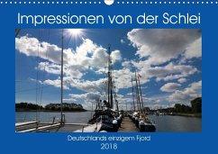 Impressionen von der Schlei - Deutschlands einzigem Fjord (Wandkalender 2018 DIN A3 quer) - Dürr, Brigitte