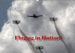 Flugtag in Hattorf (Wandkalender 2018 DIN A2 quer) Dieser erfolgreiche Kalender wurde dieses Jahr mit gleichen Bildern und aktualisiertem Kalendarium wiederveröffentlicht.