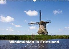 Windmühlen in Friesland - Molens in Fryslan (Wandkalender 2018 DIN A3 quer)