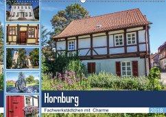 Hornburg Fachwerkstädtchen mit Charme (Wandkalender 2018 DIN A2 quer) Dieser erfolgreiche Kalender wurde dieses Jahr mit gleichen Bildern und aktualisiertem Kalendarium wiederveröffentlicht.