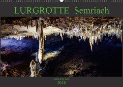 LURGROTTE Semriach (Wandkalender 2018 DIN A2 quer) Dieser erfolgreiche Kalender wurde dieses Jahr mit gleichen Bildern und aktualisiertem Kalendarium wiederveröffentlicht.