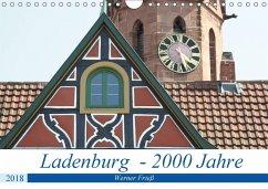 Ladenburg - 2000 Jahre (Wandkalender 2018 DIN A4 quer) Dieser erfolgreiche Kalender wurde dieses Jahr mit gleichen Bildern und aktualisiertem Kalendarium wiederveröffentlicht.
