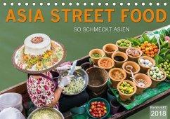 ASIA STREET FOOD - So schmeckt Asien (Tischkale...
