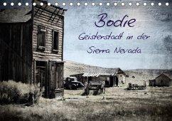 Bodie - Geisterstadt in der Sierra Nevada (Tischkalender 2018 DIN A5 quer) Dieser erfolgreiche Kalender wurde dieses Jahr mit gleichen Bildern und aktualisiertem Kalendarium wiederveröffentlicht.
