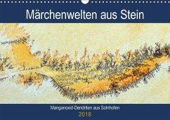 Märchenwelten aus Stein - Manganoxid-Dendriten aus Solnhofen (Wandkalender 2018 DIN A3 quer) Dieser erfolgreiche Kalender wurde dieses Jahr mit gleichen Bildern und aktualisiertem Kalendarium wiederveröffentlicht.