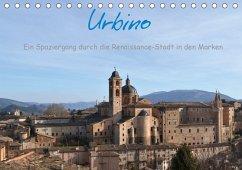 Urbino - Ein Spaziergang durch die Renaissance-Stadt in den Marken (Tischkalender 2018 DIN A5 quer) Dieser erfolgreiche Kalender wurde dieses Jahr mit gleichen Bildern und aktualisiertem Kalendarium wiederveröffentlicht.