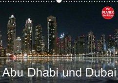 Abu Dhabi und Dubai (Wandkalender 2018 DIN A3 q...