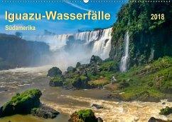 Iguazu Wasserfälle - Südamerika (Wandkalender 2018 DIN A2 quer) Dieser erfolgreiche Kalender wurde dieses Jahr mit gleichen Bildern und aktualisiertem Kalendarium wiederveröffentlicht.