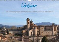 Urbino - Ein Spaziergang durch die Renaissance-Stadt in den Marken (Wandkalender 2018 DIN A3 quer) Dieser erfolgreiche Kalender wurde dieses Jahr mit gleichen Bildern und aktualisiertem Kalendarium wiederveröffentlicht.