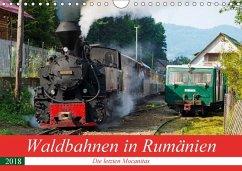 Waldbahnen in Rumänien - Die letzten Mocanitas (Wandkalender 2018 DIN A4 quer) Dieser erfolgreiche Kalender wurde dieses Jahr mit gleichen Bildern und aktualisiertem Kalendarium wiederveröffentlicht.