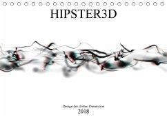 HIPSTER3D white - Design der dritten Dimension (Tischkalender 2018 DIN A5 quer) Dieser erfolgreiche Kalender wurde dieses Jahr mit gleichen Bildern und aktualisiertem Kalendarium wiederveröffentlicht.