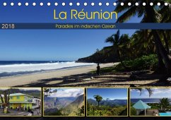 La Réunion - Paradies im indischen Ozean (Tischkalender 2018 DIN A5 quer) Dieser erfolgreiche Kalender wurde dieses Jahr mit gleichen Bildern und aktualisiertem Kalendarium wiederveröffentlicht.