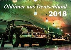 Oldtimer aus Deutschland (Wandkalender 2018 DIN A3 quer) Dieser erfolgreiche Kalender wurde dieses Jahr mit gleichen Bildern und aktualisiertem Kalendarium wiederveröffentlicht.