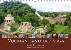 Yucatán Land der Maya (Wandkalender 2018 DIN A3 quer) Dieser erfolgreiche Kalender wurde dieses Jahr mit gleichen Bildern und aktualisiertem Kalendarium wiederveröffentlicht.