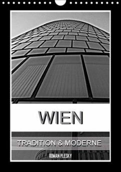 Wien, Tradition und Moderne (Wandkalender 2018 DIN A4 hoch) Dieser erfolgreiche Kalender wurde dieses Jahr mit gleichen Bildern und aktualisiertem Kalendarium wiederveröffentlicht.