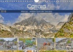 Carrara Marmor - weißes Gold der Toscana (Wandkalender 2018 DIN A4 quer) Dieser erfolgreiche Kalender wurde dieses Jahr mit gleichen Bildern und aktualisiertem Kalendarium wiederveröffentlicht.