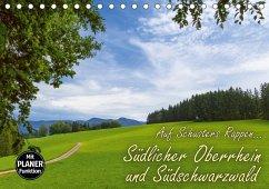 Auf Schusters Rappen... Südlicher Oberrhein und Südschwarzwald (Tischkalender 2018 DIN A5 quer) Dieser erfolgreiche Kalender wurde dieses Jahr mit gleichen Bildern und aktualisiertem Kalendarium wiederveröffentlicht.