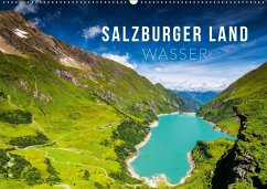 Salzburger Land. Wasser (Wandkalender 2018 DIN A2 quer) Dieser erfolgreiche Kalender wurde dieses Jahr mit gleichen Bildern und aktualisiertem Kalendarium wiederveröffentlicht.